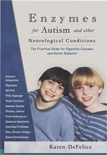 Enzyme Therapy for Autism Book - Enzymes for Autism addresses the benefits of enzymes on autism and autism related conditions. Karen De Felice is the mother of two sons with autism related conditions..