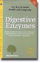 Rita Elkins M.H.'s. The Key to Good Health and Longevity is a booklet that discusses the benefits of digestive enzymes in the body..