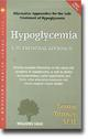 Woodland Health Books Hypoglycemia A Nutritional Approach by Louise Tenney M.H. is a book that concentrates on the nutritional approach to hypoglycemia.